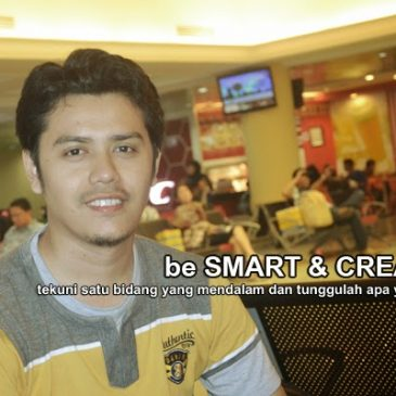 be SMART and CREATIVE