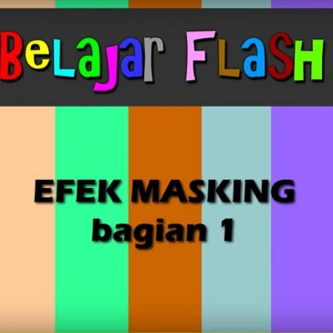 Tutorial membuat animasi mask pada flash