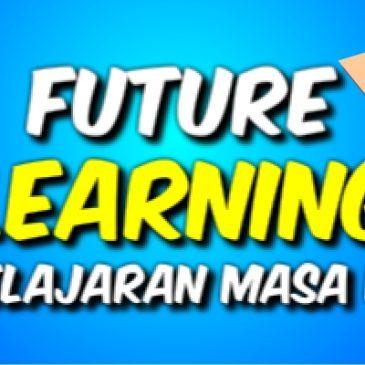 Future Learning: Pembelajaran Masa Depan Pembelajaran Inovatif